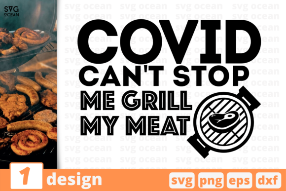 Download Free Covid Can T Stop Me Grill Graphic By Svgocean Creative Fabrica for Cricut Explore, Silhouette and other cutting machines.