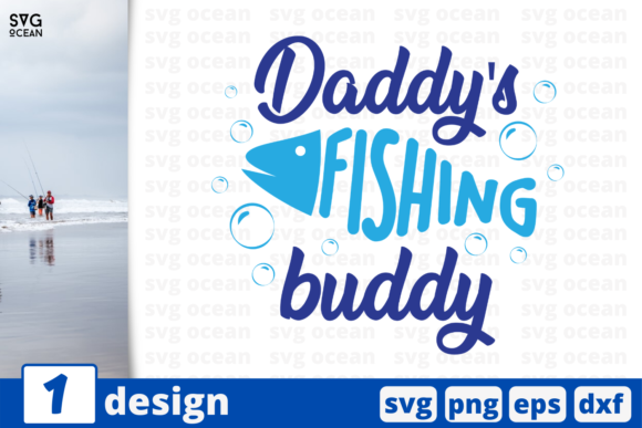 Download Free Daddy S Fishing Buddy Graphic By Svgocean Creative Fabrica for Cricut Explore, Silhouette and other cutting machines.
