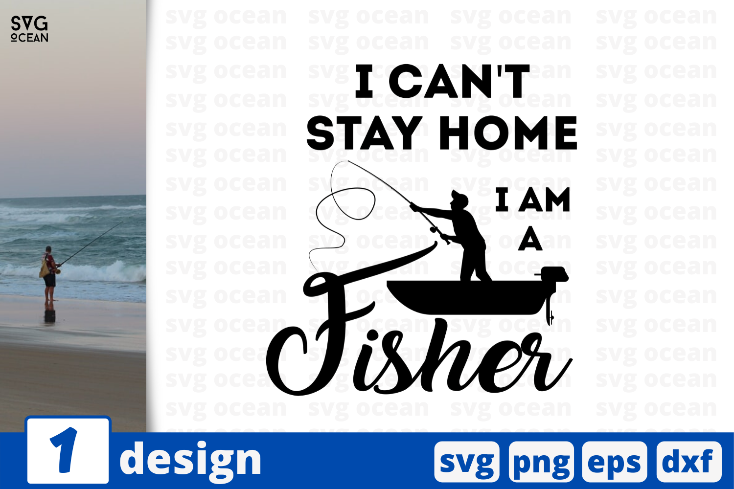 Download Free I Can T Stay Home I M A Fisher Graphic By Svgocean Creative for Cricut Explore, Silhouette and other cutting machines.