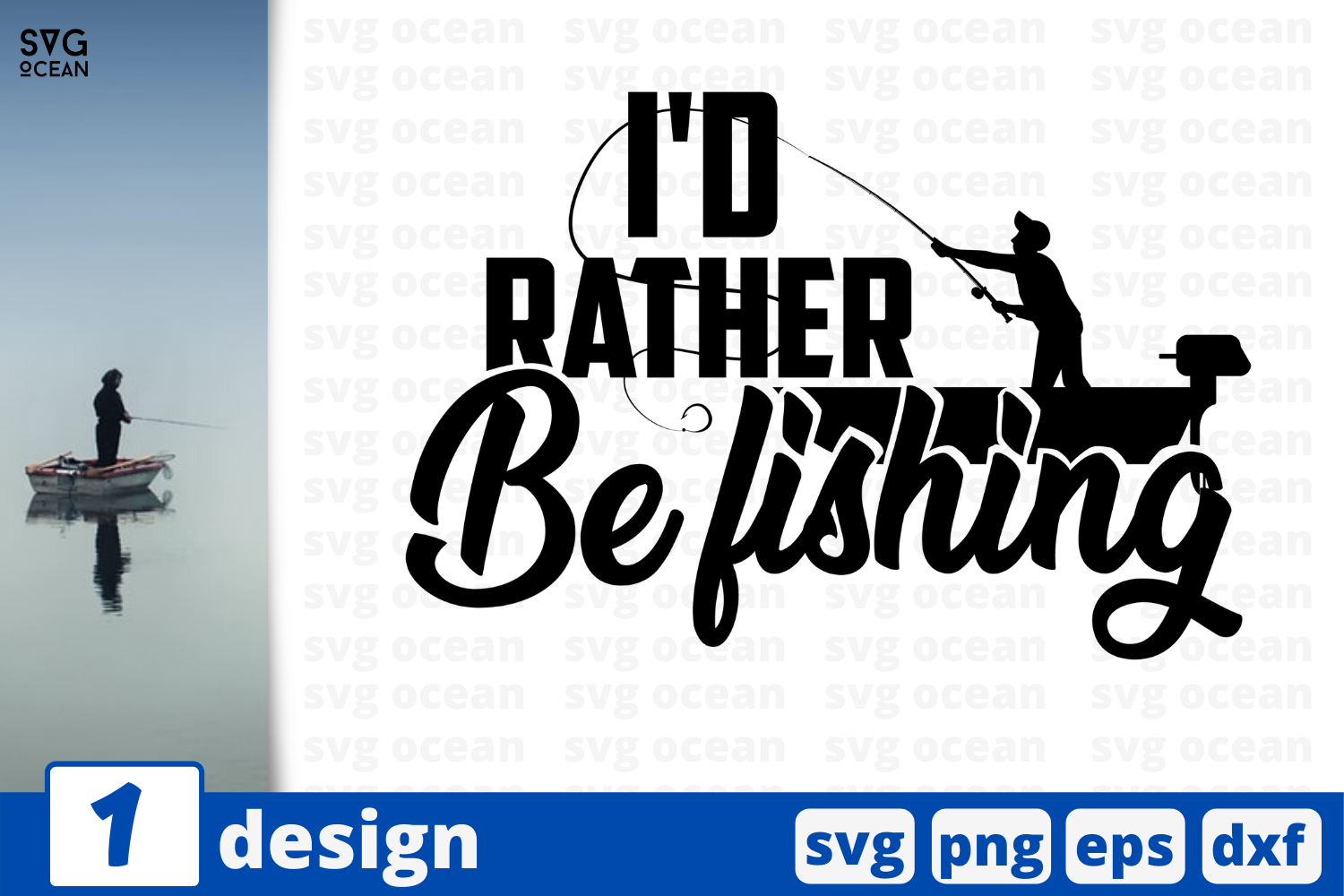 Download Free I D Rather Be Fishing Graphic By Svgocean Creative Fabrica for Cricut Explore, Silhouette and other cutting machines.