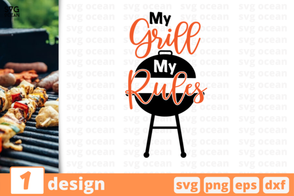 Download Free My Grill My Rules Graphic By Svgocean Creative Fabrica for Cricut Explore, Silhouette and other cutting machines.