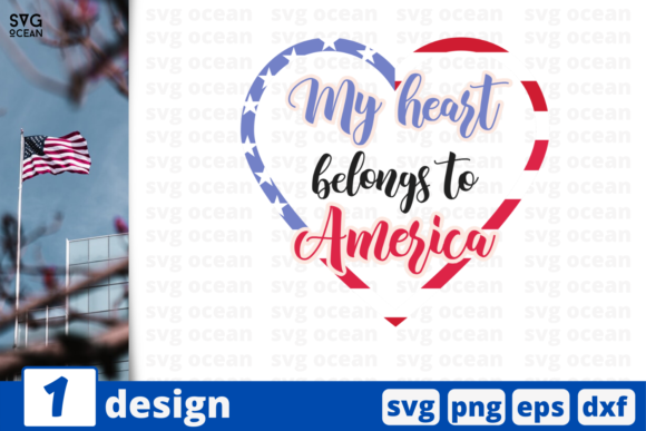Download Free My Heart Belongs To America Graphic By Svgocean Creative Fabrica for Cricut Explore, Silhouette and other cutting machines.