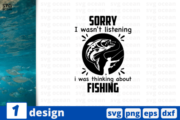 Download Free Sorry I Was Thinking About Fishing Graphic By Svgocean for Cricut Explore, Silhouette and other cutting machines.
