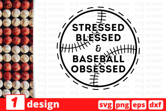 Download Free Stressed Blessed Baseball Graphic By Svgocean Creative Fabrica SVG Cut Files