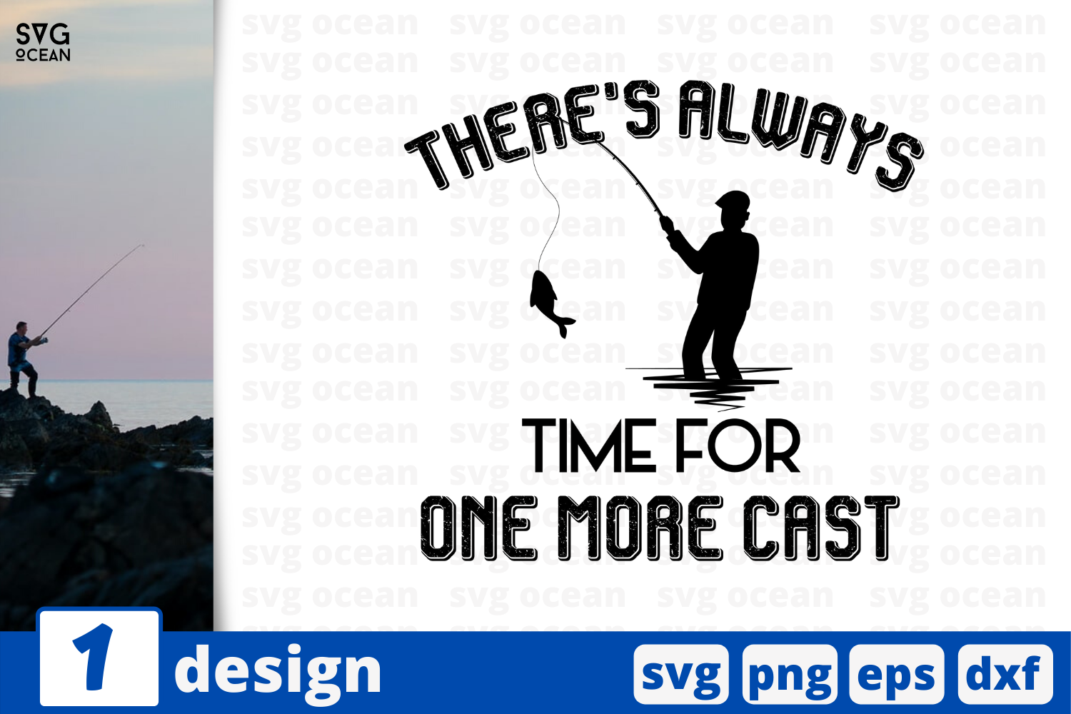 Download Free There S Always Time For One More Cast Graphic By Svgocean for Cricut Explore, Silhouette and other cutting machines.