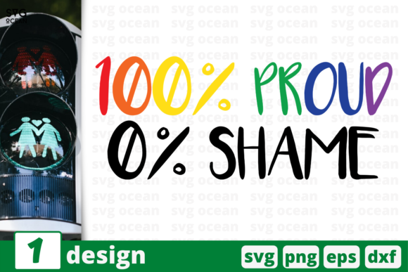 Download Free 100 Proud 0 Shame Graphic By Svgocean Creative Fabrica for Cricut Explore, Silhouette and other cutting machines.