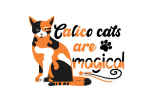 Calico Cats Are Magical Cats Craft Cut File By Creative Fabrica Crafts