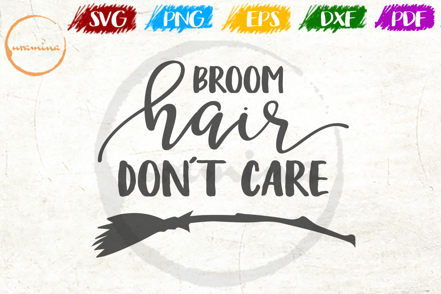 Download Free Broom Hair Don T Care Graphic By Uramina Creative Fabrica for Cricut Explore, Silhouette and other cutting machines.
