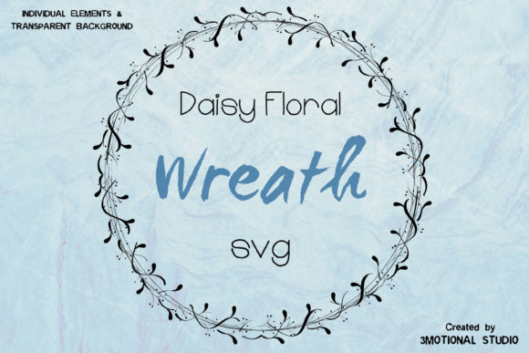 Download Free Daisy Floral Wreath Graphic By 3motional Creative Fabrica for Cricut Explore, Silhouette and other cutting machines.