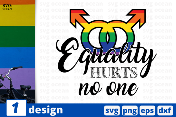 Download Free Equality Hurts No One Graphic By Svgocean Creative Fabrica for Cricut Explore, Silhouette and other cutting machines.