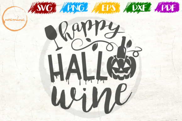 Download Free Happy Hallo Wine Grafik Von Uramina Creative Fabrica for Cricut Explore, Silhouette and other cutting machines.