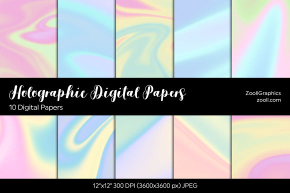Holographic Digital Papers Graphic Textures By ZoollGraphics