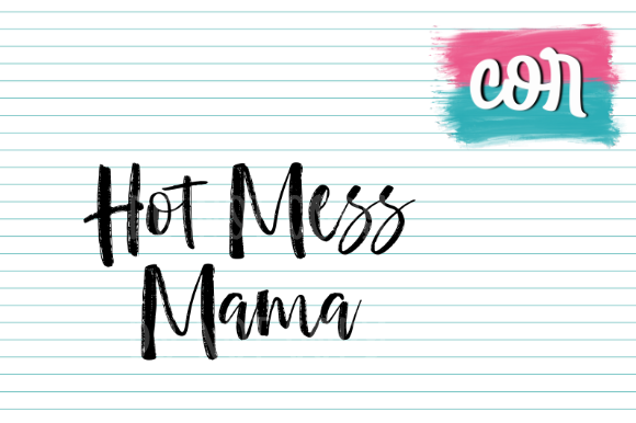 Download Free Hot Mess Mama Graphic By Designscor Creative Fabrica for Cricut Explore, Silhouette and other cutting machines.