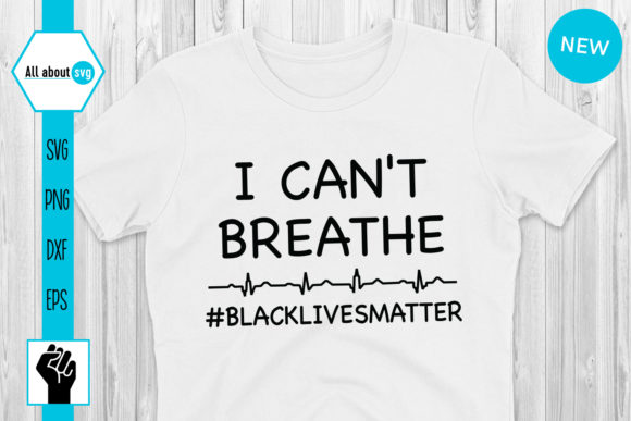 Download Free I Can T Breathe Graphic By All About Svg Creative Fabrica for Cricut Explore, Silhouette and other cutting machines.
