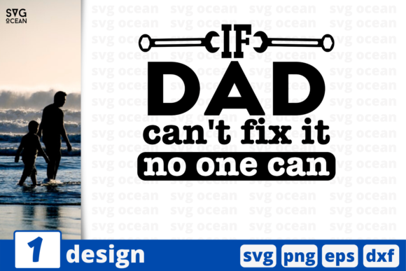 Download Free If Dad Can T Fix It Graphic By Svgocean Creative Fabrica for Cricut Explore, Silhouette and other cutting machines.