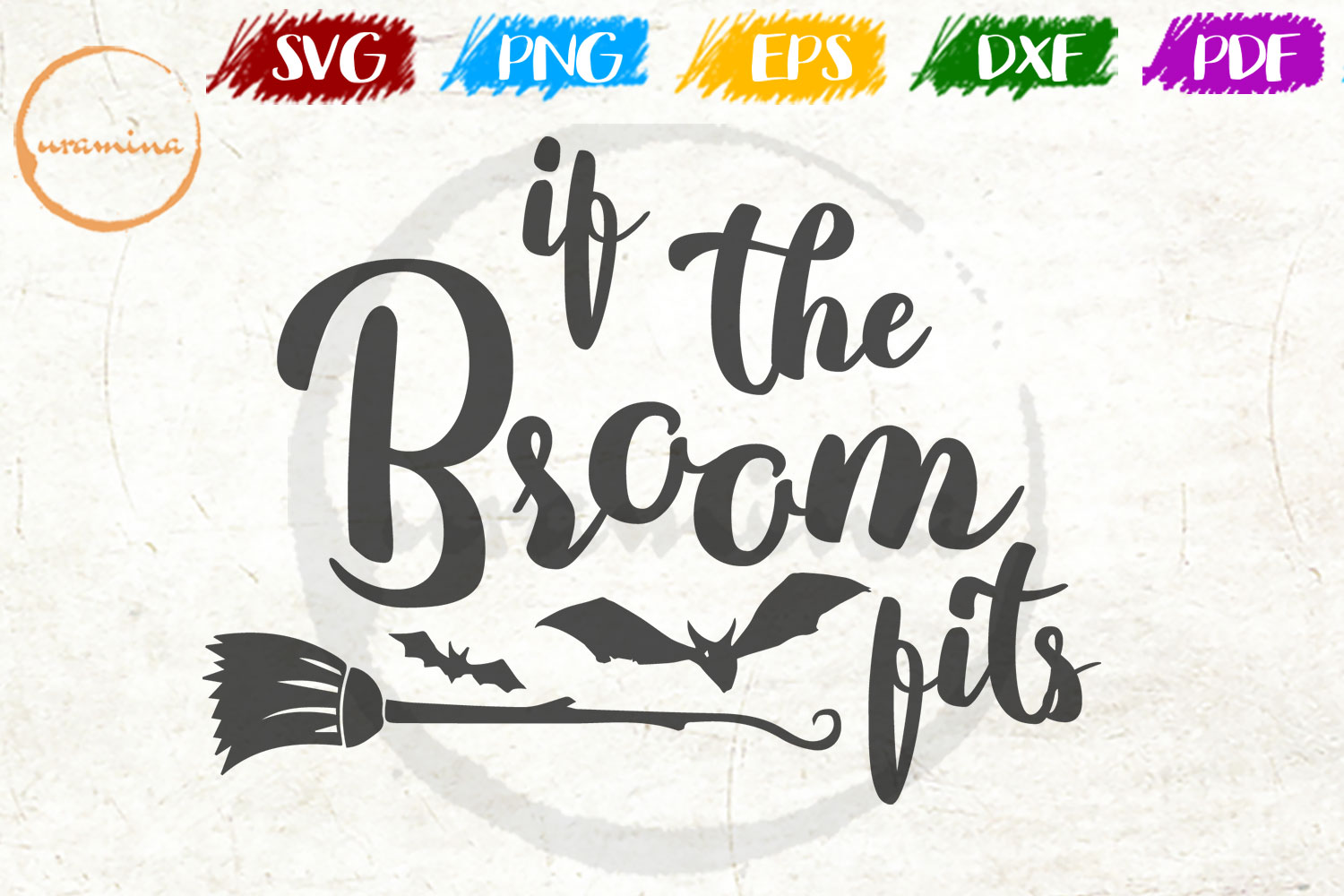 Download Free If The Broom Fits Graphic By Uramina Creative Fabrica for Cricut Explore, Silhouette and other cutting machines.