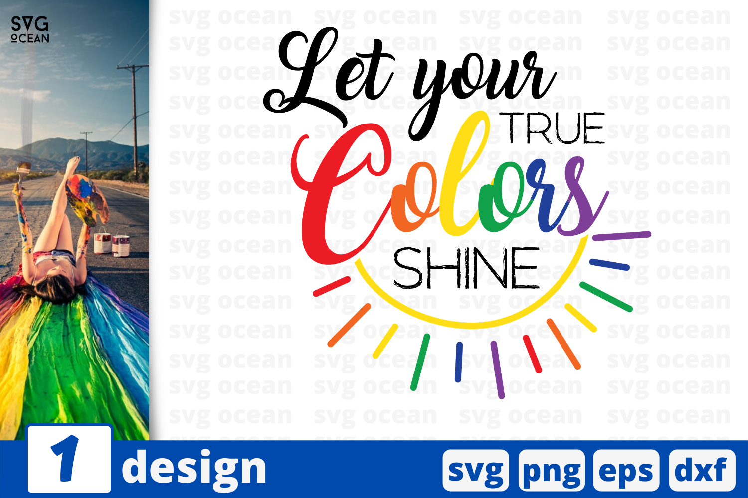 Download Free Let Your True Colors Shine Graphic By Svgocean Creative Fabrica for Cricut Explore, Silhouette and other cutting machines.