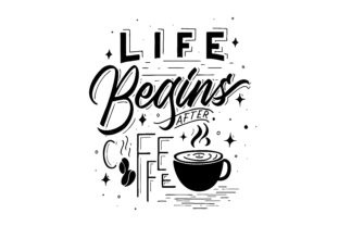 Print on Demand: Life Begins After Coffee Quote Graphic Objects By Dikas Studio