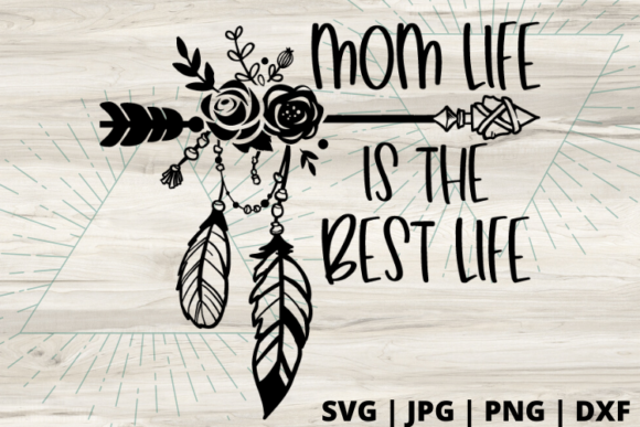 Download Free Mom Life Is The Best Life Graphic By Talia Smith Creative Fabrica for Cricut Explore, Silhouette and other cutting machines.