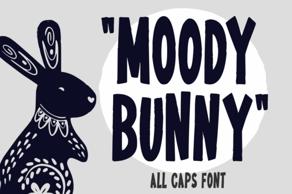 Download Free Moody Bunny Font By Estede75 Creative Fabrica for Cricut Explore, Silhouette and other cutting machines.