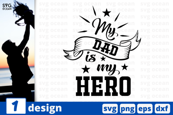 Download Free My Dad Is My Hero Graphic By Svgocean Creative Fabrica for Cricut Explore, Silhouette and other cutting machines.