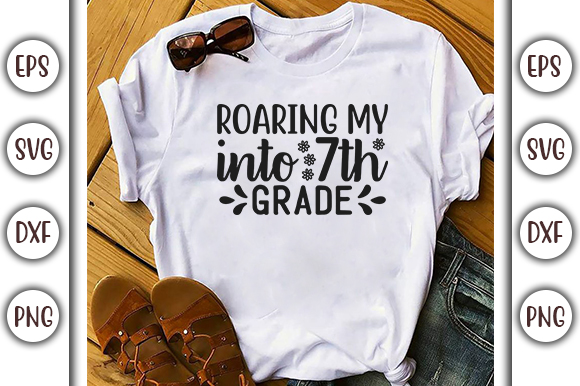 Download Free School Quotes Design Roaring My Into Graphic By Graphicsbooth for Cricut Explore, Silhouette and other cutting machines.