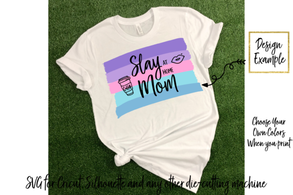 Slay At Home Mom Cutting File Graphic By Am Digital Designs