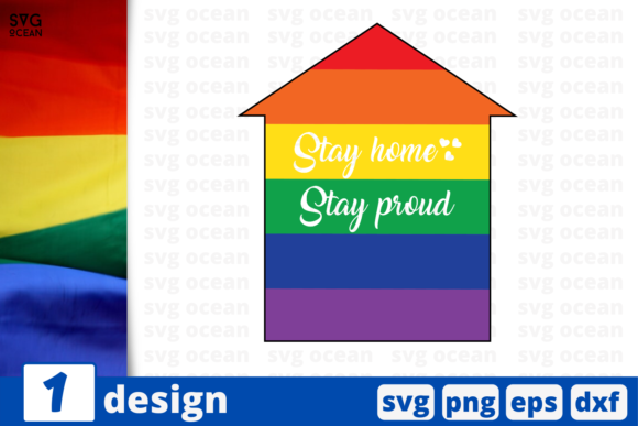 Download Free Stay Home Stay Proud Graphic By Svgocean Creative Fabrica for Cricut Explore, Silhouette and other cutting machines.