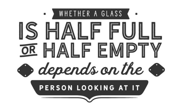 Whether A Glass Is Half Full Graphic By Baraeiji Creative Fabrica