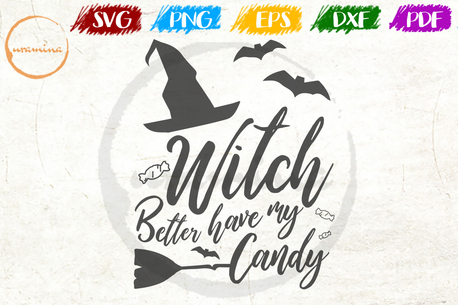 Download Free Witch Better Have My Candy Graphic By Uramina Creative Fabrica for Cricut Explore, Silhouette and other cutting machines.