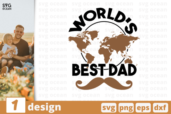 Download Free World S Best Dad Graphic By Svgocean Creative Fabrica for Cricut Explore, Silhouette and other cutting machines.