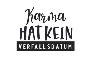 Karma Hat Kein Verfallsdatum Germany Craft Cut File By Creative Fabrica Crafts