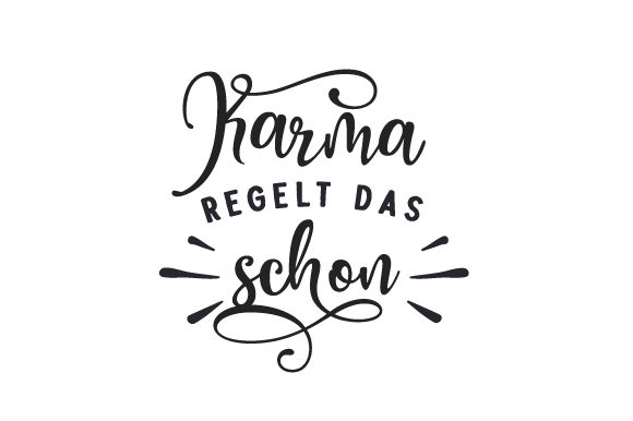 Download Free Karma Regelt Das Schon Svg Cut File By Creative Fabrica Crafts for Cricut Explore, Silhouette and other cutting machines.