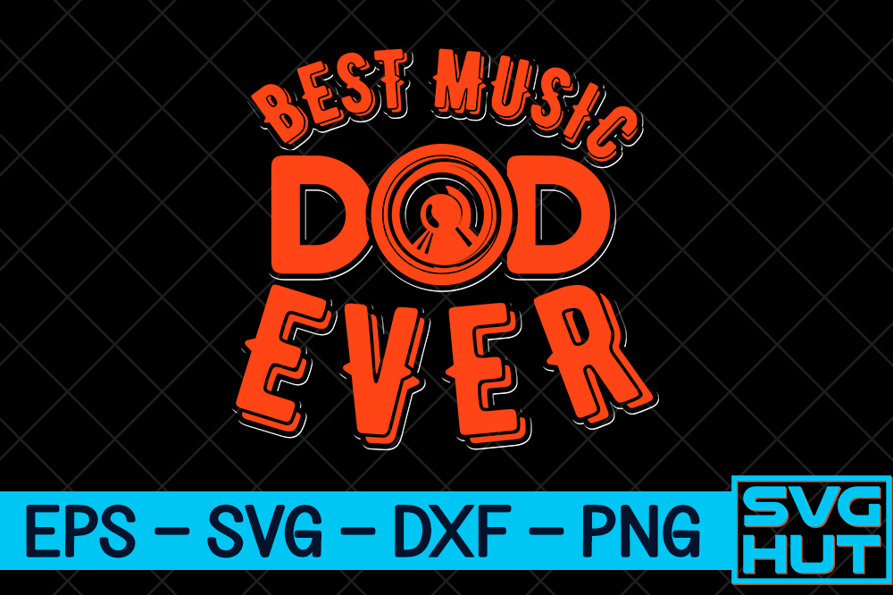 Download Free Best Music Dad Ever Craft Design Graphic By Svg Hut Creative for Cricut Explore, Silhouette and other cutting machines.