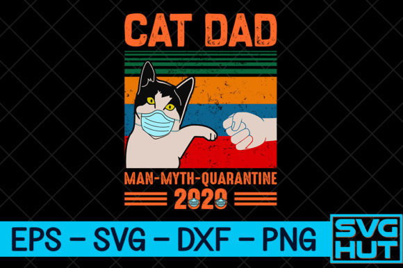 Download Free Cat Dad Craft Design Graphic By Svg Hut Creative Fabrica for Cricut Explore, Silhouette and other cutting machines.