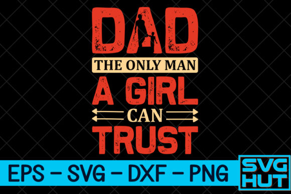 Download Free Dad The Only Man Craft Design Graphic By Svg Hut Creative Fabrica for Cricut Explore, Silhouette and other cutting machines.