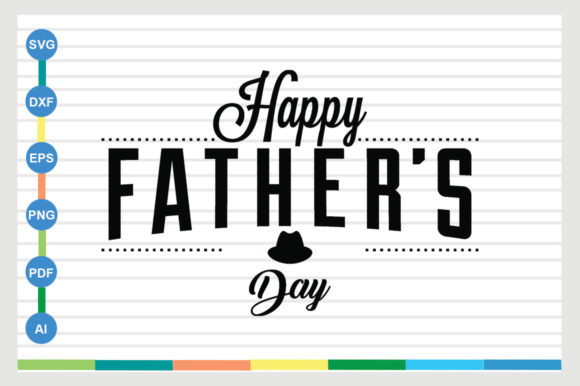 Download Free Happy Father S Day Design Graphic By Sajidmajid441 Creative for Cricut Explore, Silhouette and other cutting machines.