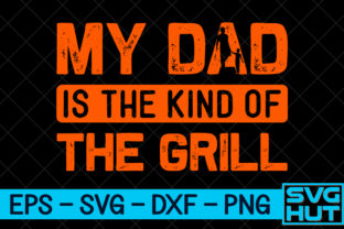 Print on Demand: My Dad is the King of the Grill Graphic Print Templates By svg_hut
