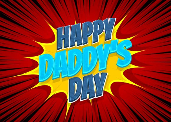 Download Free Happy Father S Day Comic Pop Art Text Graphic By Kapitosh for Cricut Explore, Silhouette and other cutting machines.