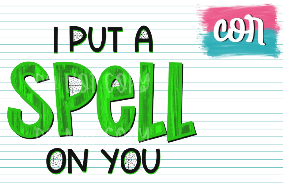 I Put A Spell On You Graphic By Designscor Creative Fabrica