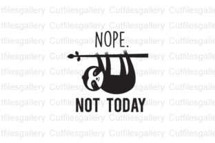 Download Free Nope Not Today Graphic By Cutfilesgallery Creative Fabrica for Cricut Explore, Silhouette and other cutting machines.