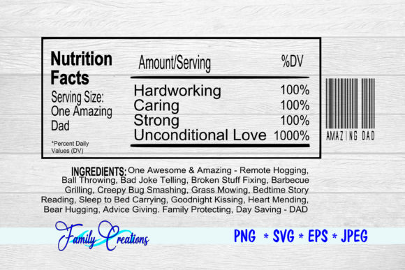 Download Free One Amazing Dad Nutrition Label Graphic By Family Creations for Cricut Explore, Silhouette and other cutting machines.