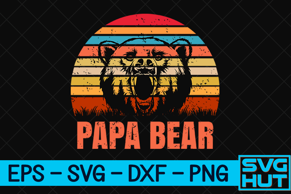 Download Free Papa Bear Craft Design Graphic By Svg Hut Creative Fabrica for Cricut Explore, Silhouette and other cutting machines.