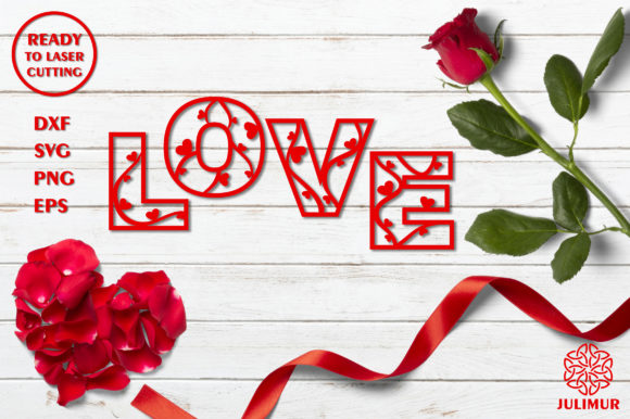 Download Free Sign Love For Laser Cutting Graphic By Julimur2020 Creative for Cricut Explore, Silhouette and other cutting machines.