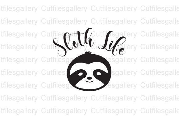 Download Free Sloth Life Svg Sloth Saying Svg Graphic By Cutfilesgallery for Cricut Explore, Silhouette and other cutting machines.