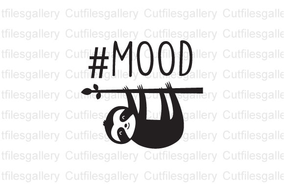 Download Free Sloth Mood Svg Sloth Svg Graphic By Cutfilesgallery Creative for Cricut Explore, Silhouette and other cutting machines.