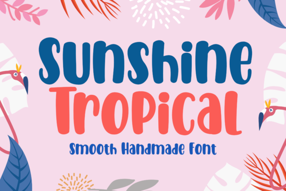 Print on Demand: Sunshine Tropical Script & Handwritten Font By Holydie Studio