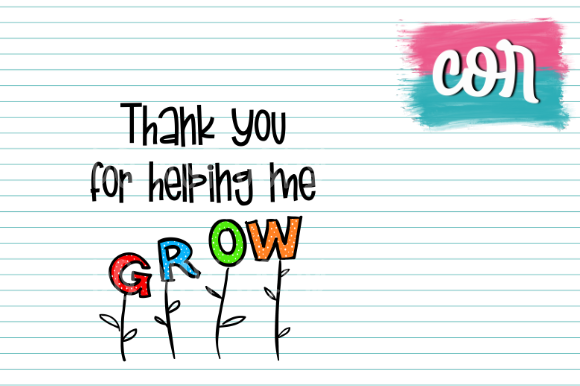 Thank You For Helping Me Grow Graphic By Designscor Creative