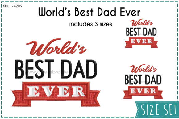 The World's Best Dad Ever Father's Day Embroidery Design By CPEmbroidery Designs