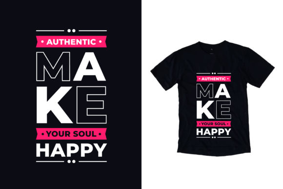 Download Free T Shirt Make Your Soul Happy Quotes Graphic By Yazriltri for Cricut Explore, Silhouette and other cutting machines.